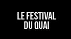 le festival du quai